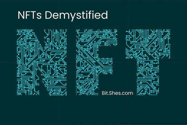 NFTs Demystified